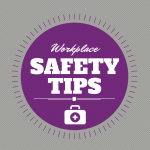 Workplace Safety Tips