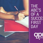 The ABC's of a successful first day