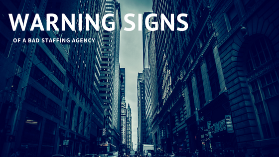 Warning signs of a bad staffing agency |