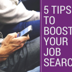 5 tips to boost your job search